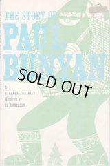 The Story of Paul Bunyan / ED EMBERLEY