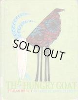 THE HUNGRY GOAT / ALAN MILLS & ABNER GRABOFF