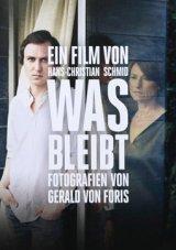 Was Bleibt / Gerald von Foris ・ Hans-Christian Schmid