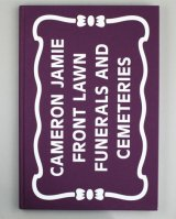 FRONT LAWN FUNERALS AND CEMETERIES / CAMERON JAMIE