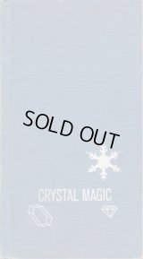 Crystal magic / Eugene David & Abner Graboff