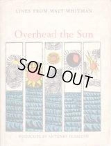 Overhead the Sun / Antonio Frasconi