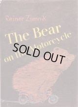The Bear On The Motorcycle / Reiner Zimnik