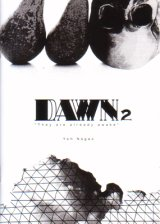 DAWN2  / Yoh Nagao
