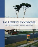 Tall Poppy Syndrome / Amy Stein & Stacy Arezou Mehrfar