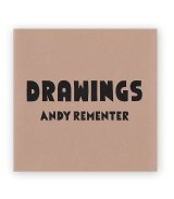 DRAWINGS | ドローイング / Andy Rementer