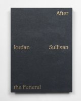 After the Funeral / Jordan Sullivan