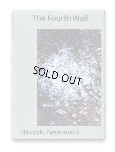 画像1: The Fourth Wall | 第四の壁 / 竹之内祐幸 Hiroyuki Takenouchi