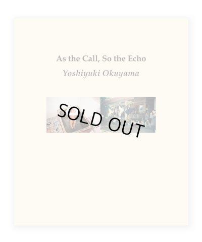 画像1: As the Call, So the Echo / 奥山由之