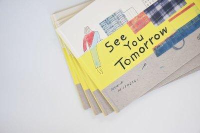 画像2: See You Tomorrow / NOBUE MIYAZAKI (STOMACHACHE.)