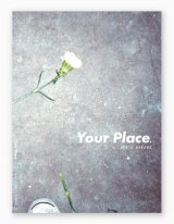 Your Place / 中野 賢太