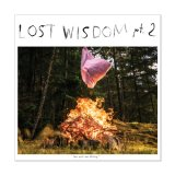 Lost Wisdom pts. 1 & 2 / Mount Eerie with Julie Doiron