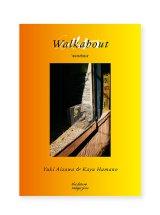 Walkabout / 相澤有紀
