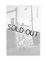 LET THEM EAT CAKE / CHERYL DUNN