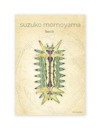 Insects / 桃山鈴子 Suzuko Momoyama