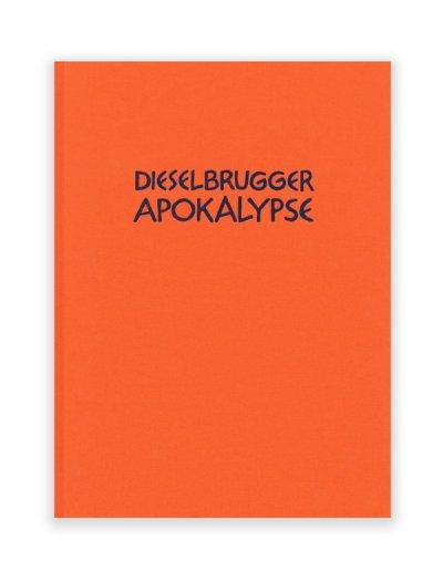 画像1: Diselbrugger Apokalypse /  Emanuel Halpern
