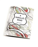 A Parallel Road / Amani Willett