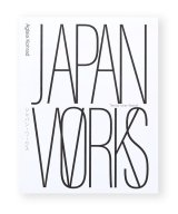 JAPAN WORKS / Aglaia Konrad