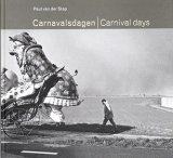 Carnavalsdagen・Carnival days / Paul van der stap